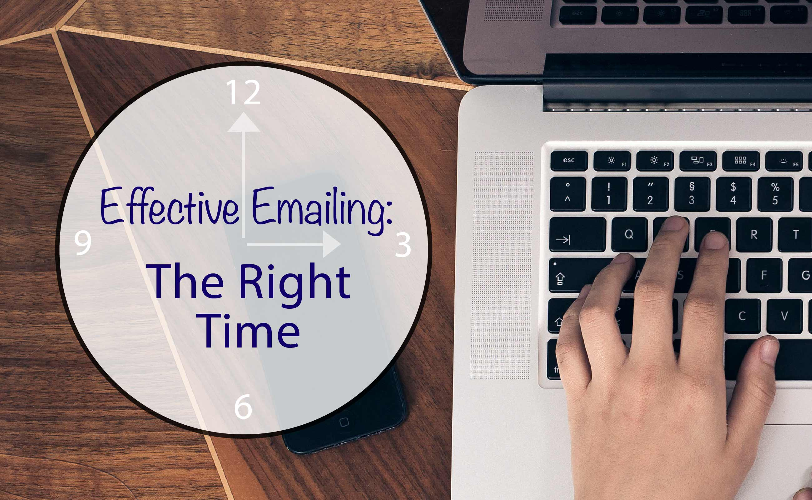 The Anatomy of a Highly Effective Email: The Right Time image