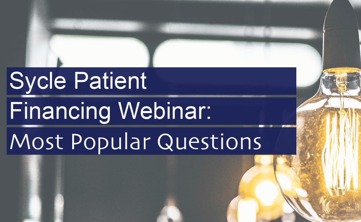 Popular Questions from our Sycle Patient Financing Webinar image