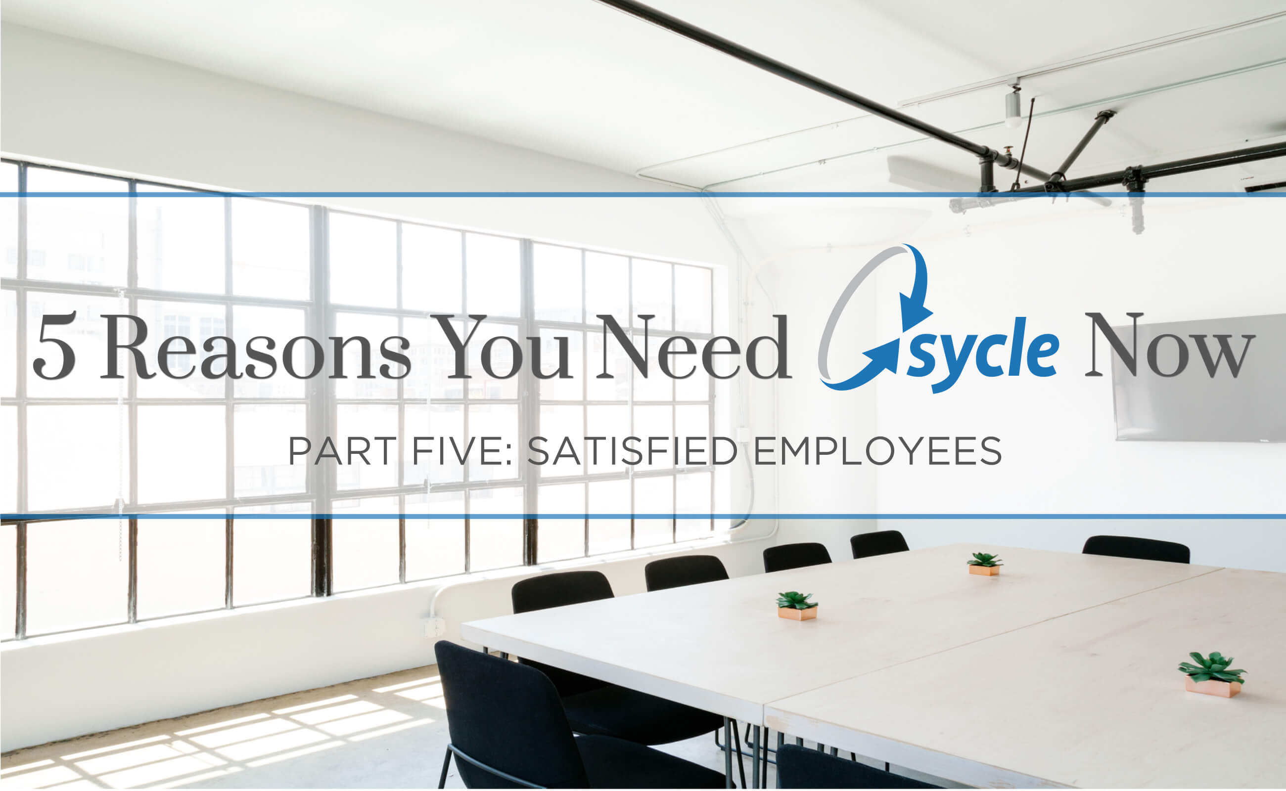 5 Reasons Your Practice Needs Sycle Now: Part 5 – Satisfied Employees image