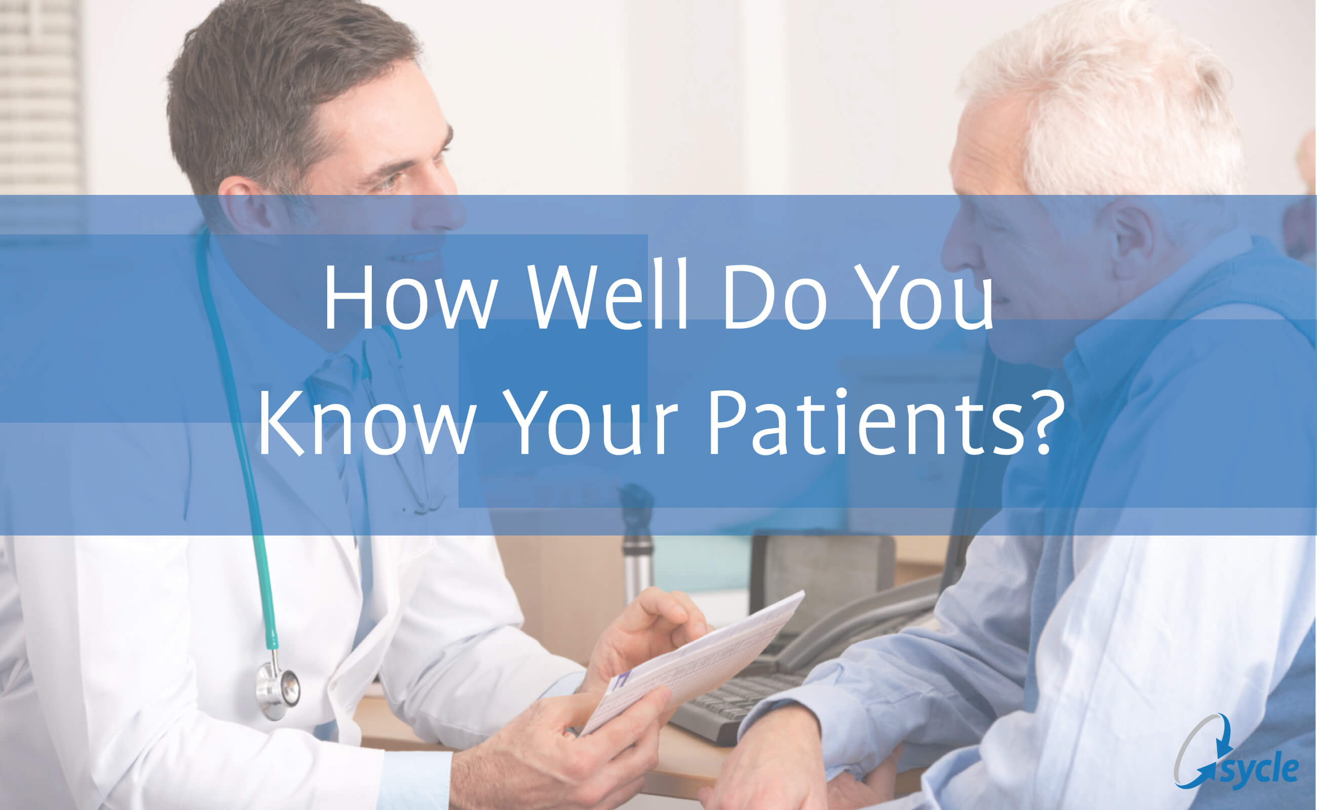 Getting to Know Your Patients image