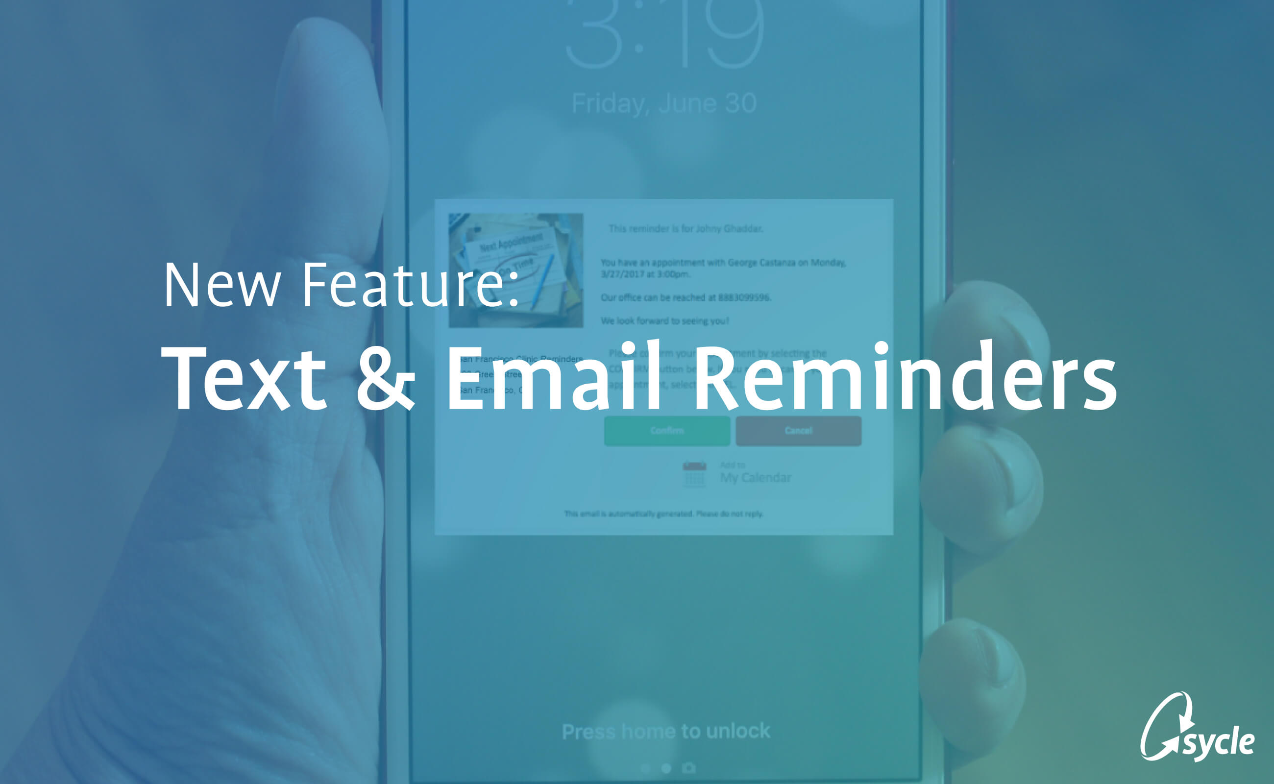 Our Latest Feature: Sycle Text and Email Reminders image