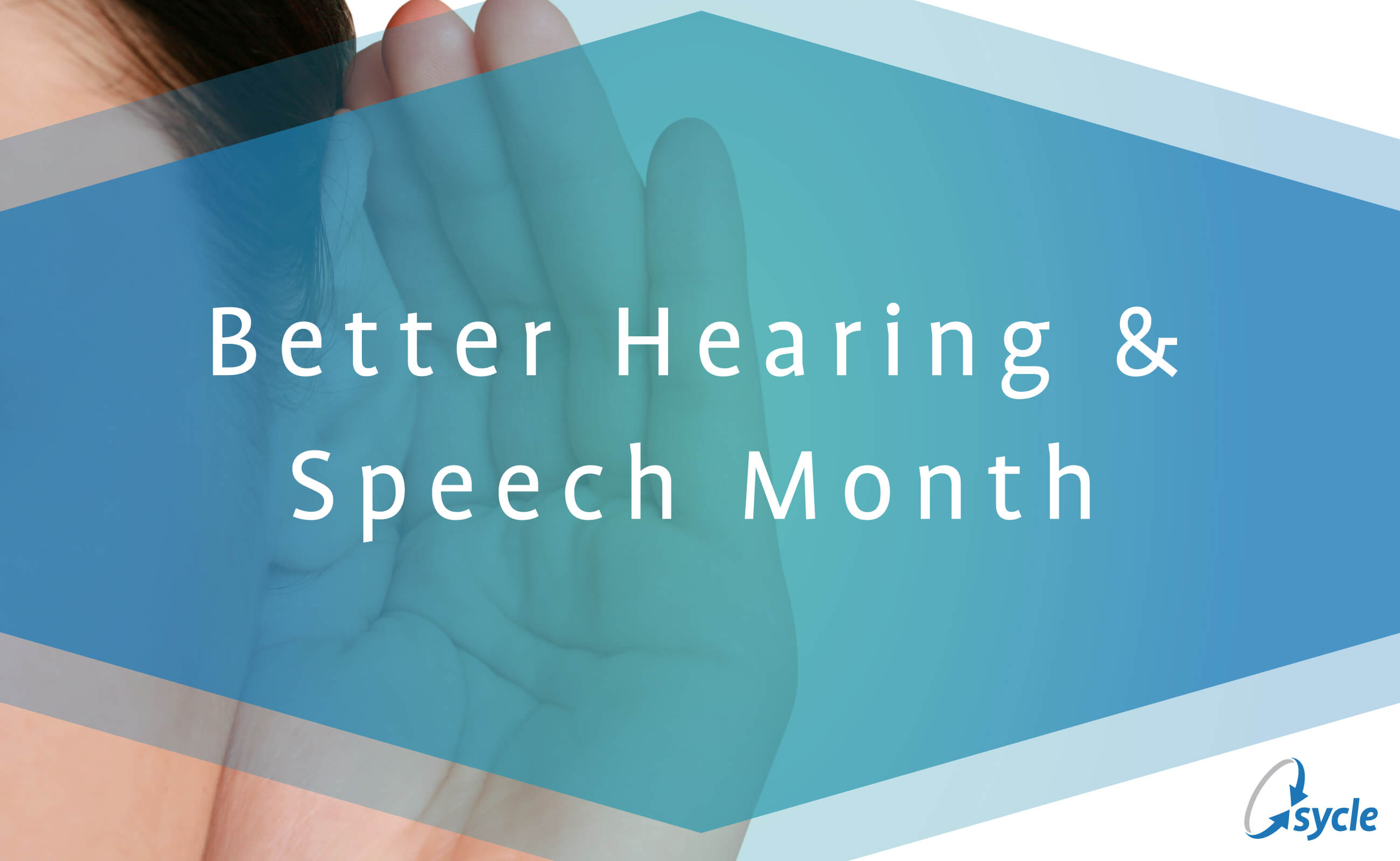 May is Better Hearing & Speech Month image