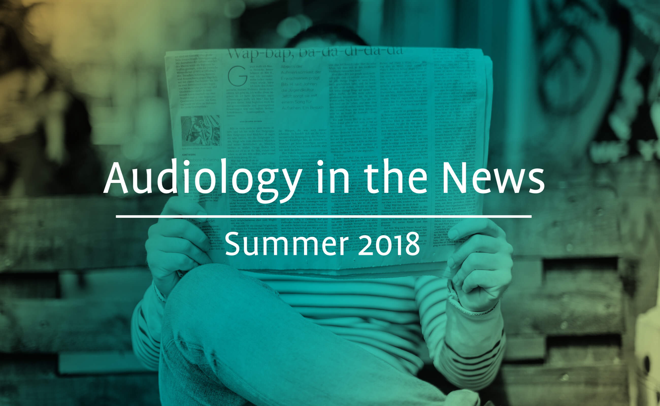 Some of this summers most interesting audiology articles image