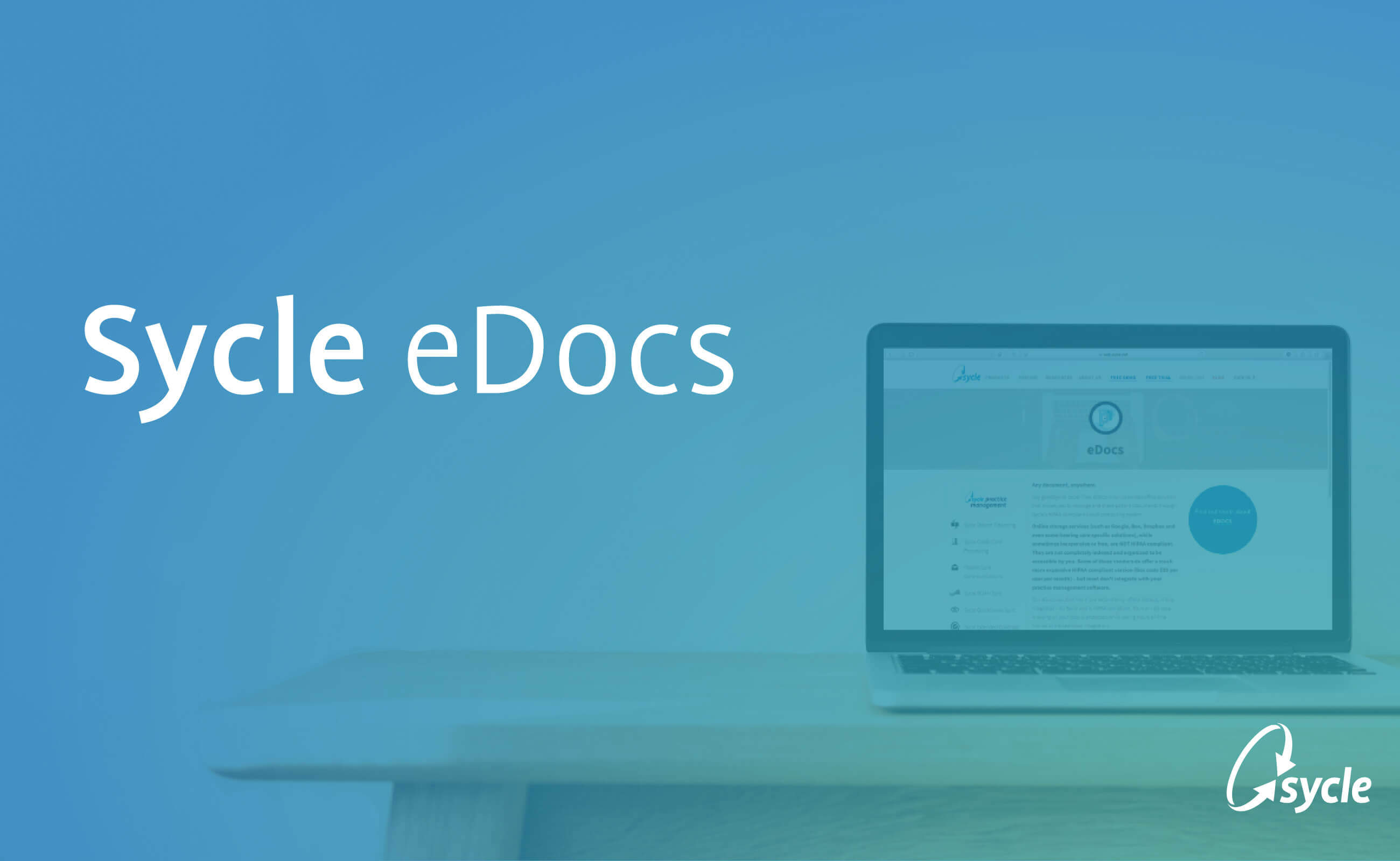 Sycle's HIPAA Compliant eDocs Solution image