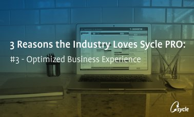 3 Reasons the Industry Loves Sycle PRO: Optimized Business Experience image