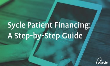 Sycle Patient Financing – Step-By-Step Guide image